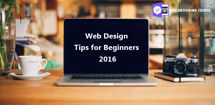 Web Design Tips for Beginners 2016